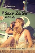 Cover-Bild »Sexy Zeiten - 1968 etc.«