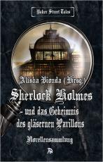 Cover-Bild Sherlock Holmes und das Geheimnis des gläsernen Pavillons