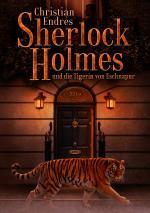 Cover-Bild Sherlock Holmes und die Tigerin von Eschnapur
