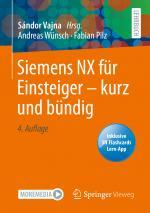 Cover-Bild Siemens NX für Einsteiger – kurz und bündig