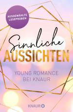 Cover-Bild Sinnliche Aussichten: Young Romance bei Knaur