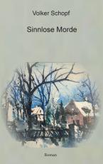Cover-Bild Sinnlose Morde