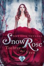 Cover-Bild SnowRose. Tochter der Feen (Königselfen-Reihe 3)