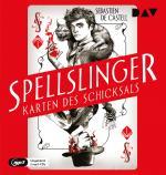 Cover-Bild Spellslinger – Karten des Schicksals, Teil 1