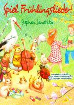 Cover-Bild Spiel Frühlingslieder! Die schönsten neuen Kinderlieder zum Frühling