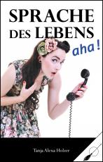 Cover-Bild Sprache des Lebens, aha!