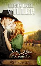 Cover-Bild Springwater - Wo Küsse dich bedecken