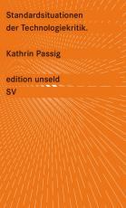 Cover-Bild Standardsituationen der Technologiekritik