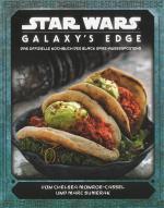 Cover-Bild Star Wars: Galaxy's Edge - das offizielle Kochbuch des Black Spire-Außenposten