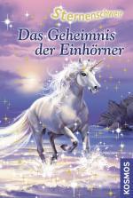 Cover-Bild Sternenschweif, 15, Das Geheimnis der Einhörner