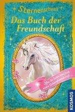 Cover-Bild Sternenschweif, Das Buch der Ferundschaft