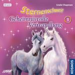 Cover-Bild Sternenschweif (Folge 1) - Geheimnisvolle Verwandlung (Audio-CD)