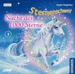 Cover-Bild Sternenschweif (Folge 7) - Nacht der 1000 Sterne (Audio CD)