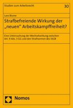 """Cover-Bild Strafbefreiende Wirkung der """"neuen"""" Arbeitskampffreiheit?"""