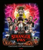 Cover-Bild Stranger Inks - Cartoons für Serienjunkies