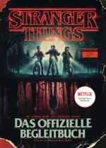 Cover-Bild STRANGER THINGS: Das offizielle Begleitbuch – ein NETFLIX-Original