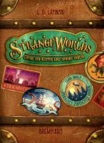 Cover-Bild Strangeworlds - Öffne den Koffer und spring hinein!