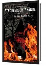 Cover-Bild Stromberger Brände oder das Böse zündelt wieder