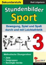 Cover-Bild Stundenbilder Sport für die Sekundarstufe - Band 3