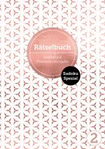 Cover-Bild Sudoku Spezial 2 - Deluxe Rätselbuch mit 120 Sudoku-Rätseln.