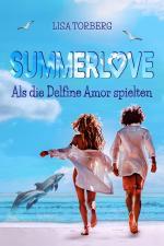 Cover-Bild Summerlove: Als die Delfine Amor spielten