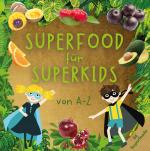 Cover-Bild Superfood für Superkids