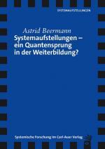 Cover-Bild Systemaufstellungen – ein Quantensprung in der Weiterbildung?