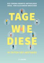Cover-Bild TAGE WIE DIESE. In Zeiten des Abstands