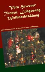 Cover-Bild Tannen, Lobgesang, Weihnachtsklang