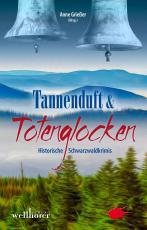 Cover-Bild Tannenduft und Totenglocken