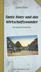 Cover-Bild Tante Mary und das Wirtschaftswunder