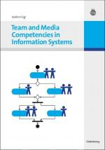 Cover-Bild Team and Media Competencies in Information Systems
