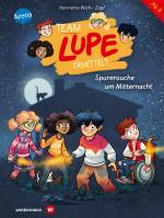 Cover-Bild TEAM LUPE ermittelt (2). Spurensuche um Mitternacht