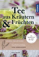 Cover-Bild Tee aus Kräutern und Früchten