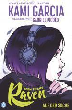 Cover-Bild Teen Titans: Raven - Auf der Suche