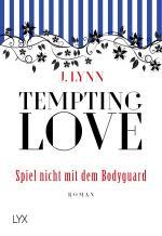 Cover-Bild Tempting Love - Spiel nicht mit dem Bodyguard