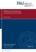 Cover-Bild Texte zur Wirtschaftspädagogik und Personalentwicklung / Didaktische Jahresplanung an kaufmännischen Schulen
