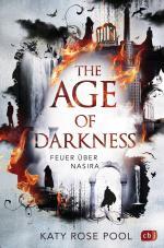 Cover-Bild The Age of Darkness - Feuer über Nasira