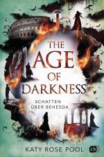 Cover-Bild The Age of Darkness - Schatten über Behesda