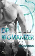 Cover-Bild The Doctor Is In!: Dr. Womanizer