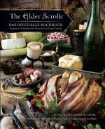 Cover-Bild The Elder Scrolls: Das offizielle Kochbuch: Rezepte aus Himmelsrand, Morrowind und ganz Tamriel