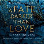 Cover-Bild The Last Goddess 1: A Fate darker than Love