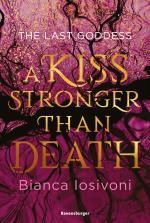 Cover-Bild The Last Goddess, Band 2: A Kiss Stronger Than Death