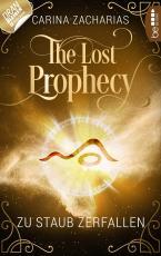 Cover-Bild The Lost Prophecy - Zu Staub zerfallen