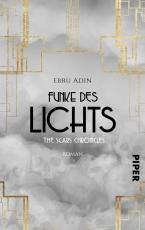 Cover-Bild The Scars Chronicles: Funke des Lichts