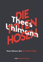 Cover-Bild Thees Uhlmann über Die Toten Hosen