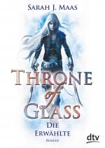 Cover-Bild Throne of Glass 1 - Die Erwählte
