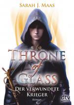 Cover-Bild Throne of Glass 6 - Der verwundete Krieger