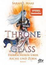 Cover-Bild Throne of Glass 7 - Herrscherin über Asche und Zorn