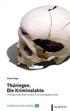 Cover-Bild Thüringen. Die Kriminalakte